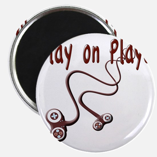 Play on Playa Shirt Magnet
