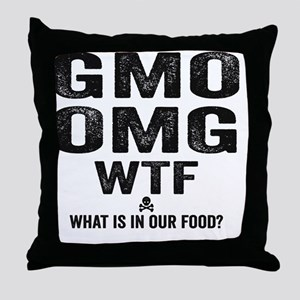 GMO OMG Throw Pillow