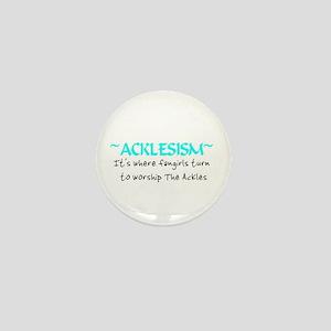 Acklesism Mini Button