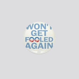 Wont Get Fooled Again Mini Button