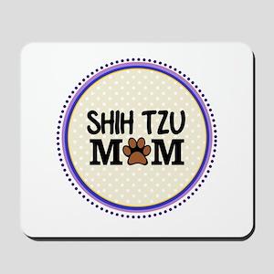 Shih Tzu Dog Mom Mousepad