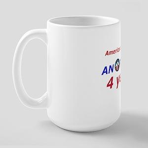 America Cant Last Large Mug