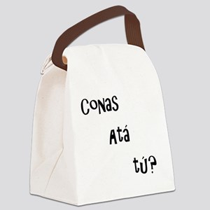 conas ata tu (how are you?) Canvas Lunch Bag