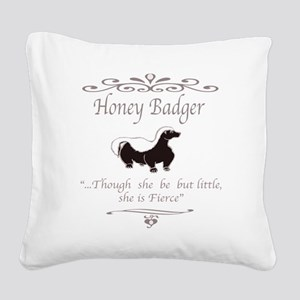 THOUGH SHE BE BUT LITTLE SHE  Square Canvas Pillow