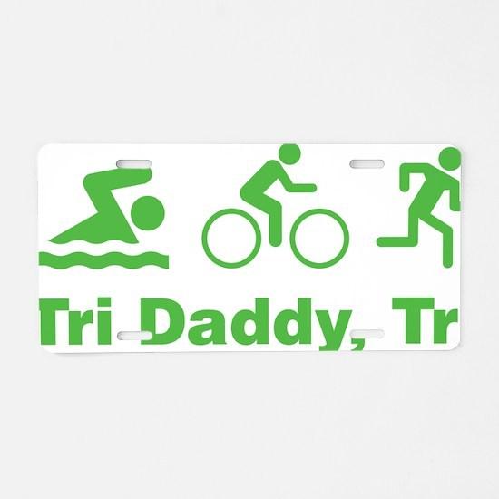 triaIDaddy1E Aluminum License Plate