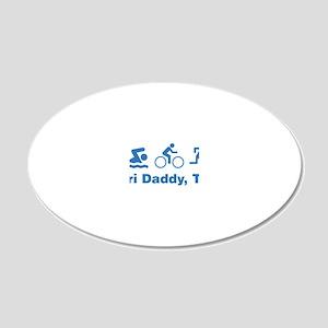 triaIDaddy1F 20x12 Oval Wall Decal