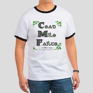 Cead Mile Failte Ringer T