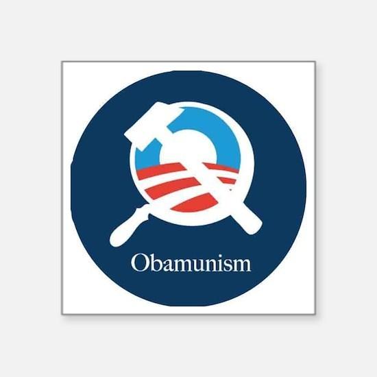 """obamunism Square Sticker 3"""" x 3"""""""