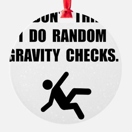 Gravity Checks Ornament