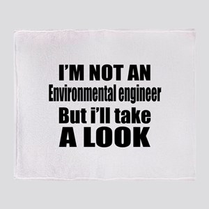 I Am Not Environmental engineer But Throw Blanket