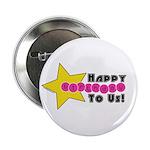 HAPPY BIRTHDAY TO US! - GIRLS - Button