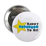 HAPPY BIRTHDAY TO US! - BOYS - Button