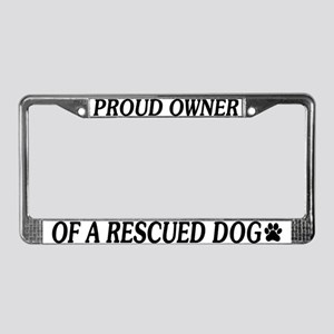 Owned By A Rescued Dog License Plate Frame