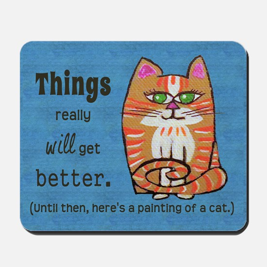 Heres A Cat Mousepad