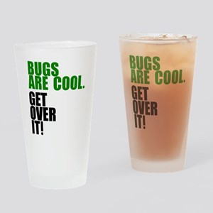 Bugs are cool. Drinking Glass