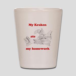 My Kraken ate my homework Shot Glass