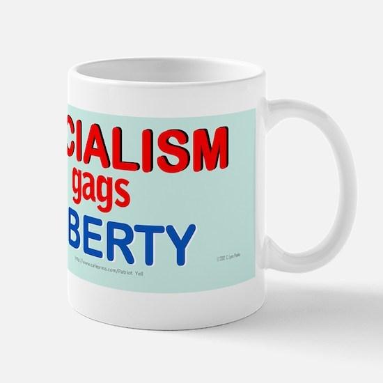 Socialism gags Liberty bumper sticker Mug