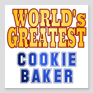"""World's Greatest Cookie  Square Car Magnet 3"""" x 3"""""""