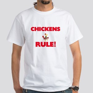 Chickens Rule! T-Shirt
