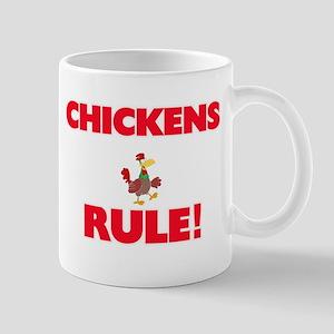Chickens Rule! Mugs