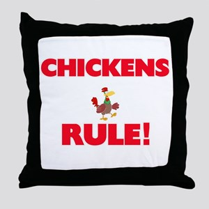 Chickens Rule! Throw Pillow