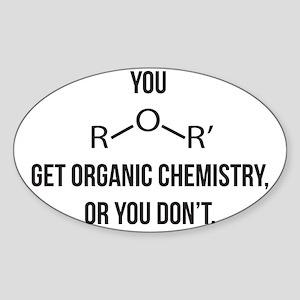 Ether You Get OChem... Sticker (Oval)