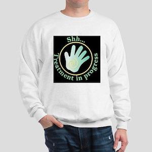 Shh Treatment In Progress Green Hand Sweatshirt