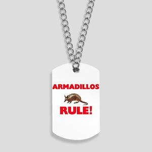 Armadillos Rule! Dog Tags
