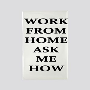 Work From Home Ask Me How Magnets