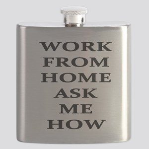 Work From Home Ask Me How Flask