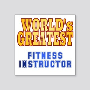 """World's Greatest Fitness In Square Sticker 3"""" x 3"""""""