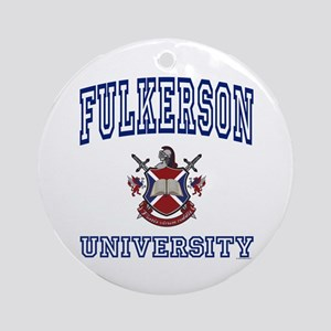 FULKERSON University Ornament (Round)