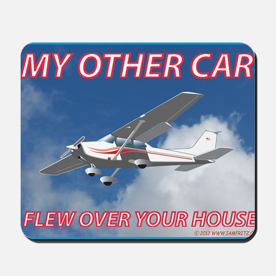 My Other Car- Cessna Mousepad