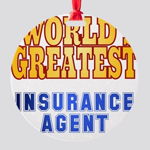 World's Greatest Insurance Agent Round Ornament