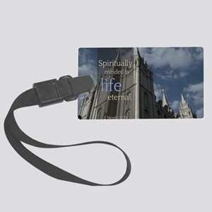 LDS Quotes- Spiritually Minded i Large Luggage Tag