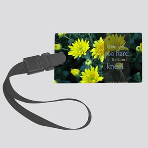 LDS Quotes- If life gets too har Large Luggage Tag