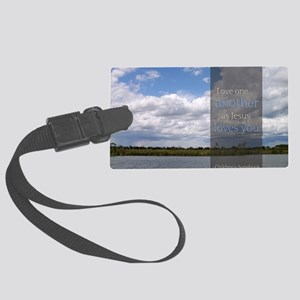 LDS Quotes- Love one another as  Large Luggage Tag