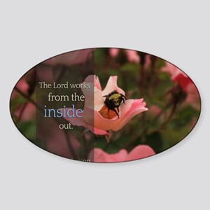 LDS Quotes- The Lord works from the Sticker (Oval)