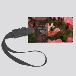 LDS Quotes- The Lord works from  Large Luggage Tag
