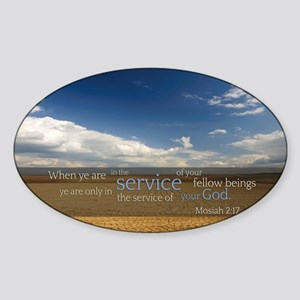 LDS Quotes- Ye are only in the serv Sticker (Oval)
