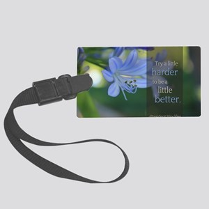 LDS Quotes- Try a little harder  Large Luggage Tag