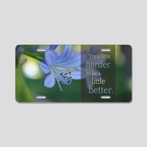 LDS Quotes- Try a little ha Aluminum License Plate
