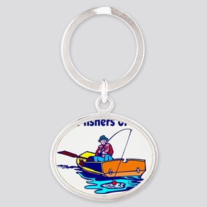 Be ye fishers of men Oval Keychain
