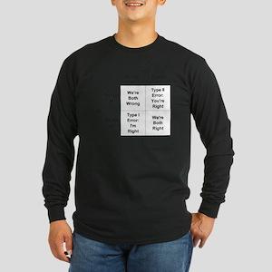 Type I and II Errors Long Sleeve Dark T-Shirt