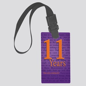 11 Year Recovery Birthday - You  Large Luggage Tag