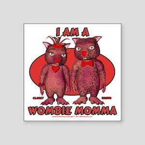 "Wombie Momma Square Sticker 3"" x 3"""
