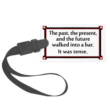 The past, present and future wal Large Luggage Tag