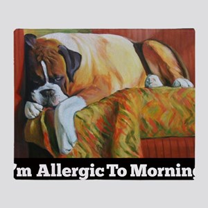Allergic to Morning Throw Blanket