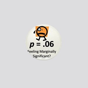 Feeling Marginally Significant? Mini Button