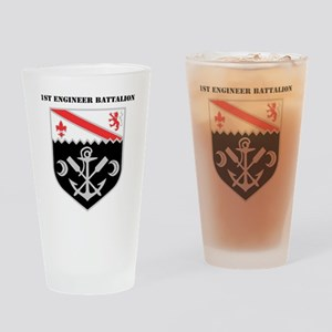 DUI - 1st Engineer Battalion with T Drinking Glass